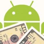 ¿Ya sabes cómo ganar dinero con Android?